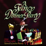 """""""A Fancy Dinner Party"""" Cover"""