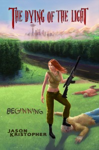 """""""The Dying of the Light: Beginning"""" - Cover"""